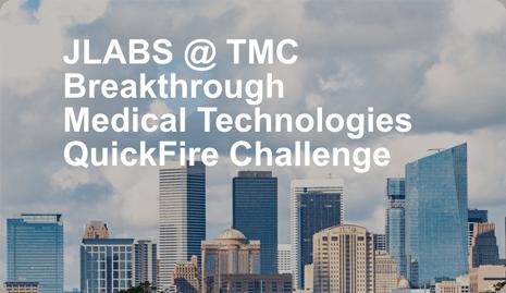 Breakthrough Medical Technologies QuickFire Challenge