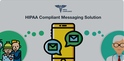 HIPAA Compliant Messaging Solution