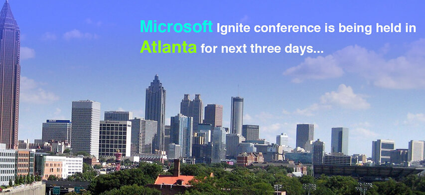 Microsoft Ignite conference is being held in Atlanta