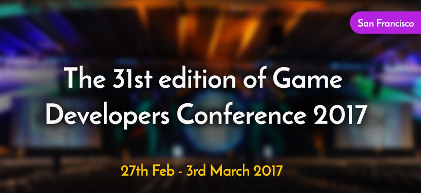 Game Developers Conference 2017 mobisoft infotech