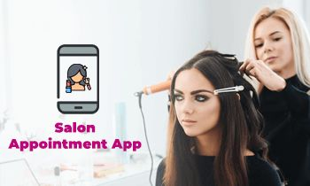 Salon Appointment App -Give A Facelift To Your Hair & Spa Business