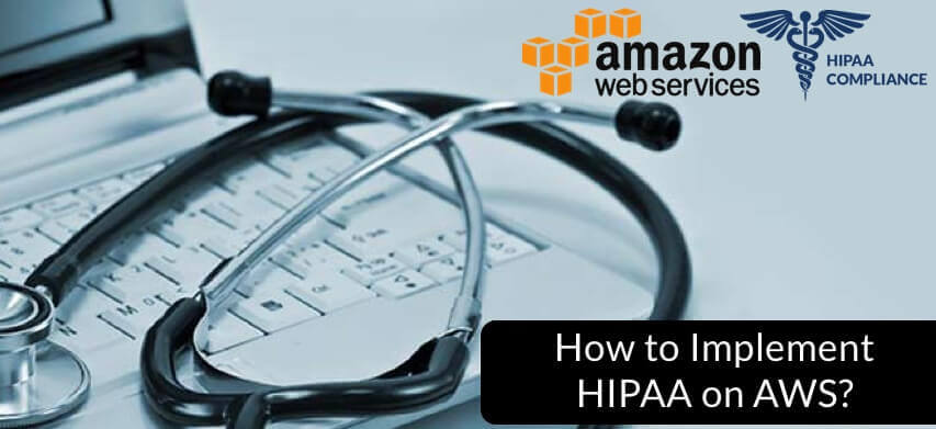 how to build a hipaa compliant website on aws