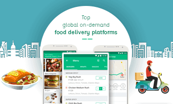 Here Are the Top On-Demand Food Delivery Platforms Across the Globe
