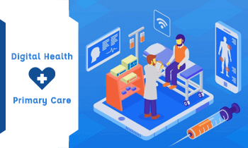 How Digital Technology Can Make an Impact on Primary Care?