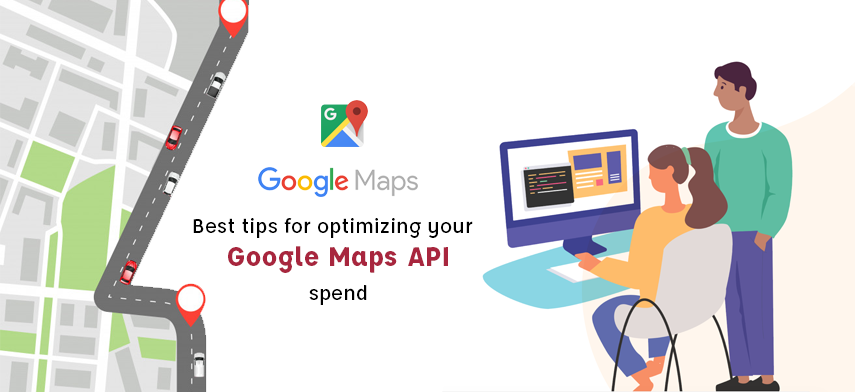 11-Tips-to-ensure-that-you-dont-get-charged-a-bomb-while-using-Google-Maps-API-blog-mobisoft-infotech