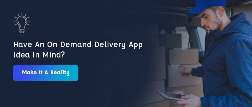 build your on demand delivery app with Mobisoft Infotech