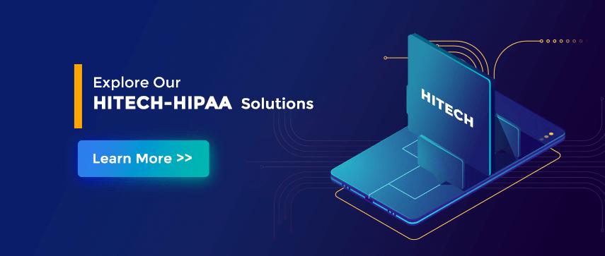 HITECH-HIPAA Compliance Solutions