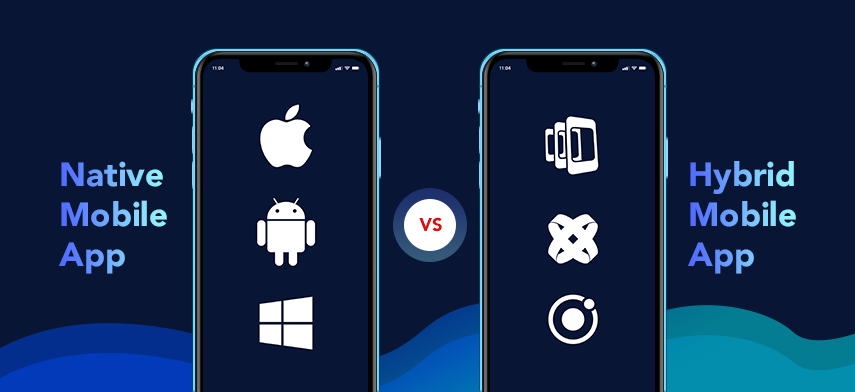 Native App and Hybrid App