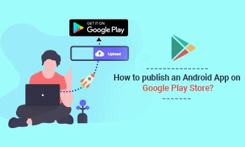 How to publish an Android App on Google Play Store?