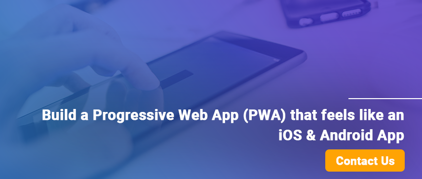 Build a Progressive Web Apps