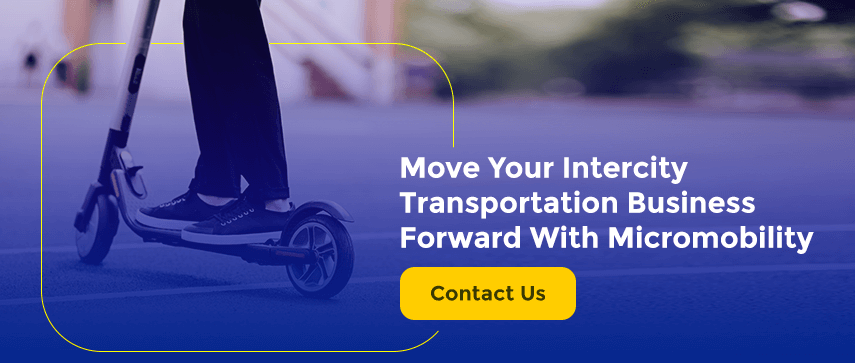 Move Your Intercity Transportation Business Forward With Micromobility