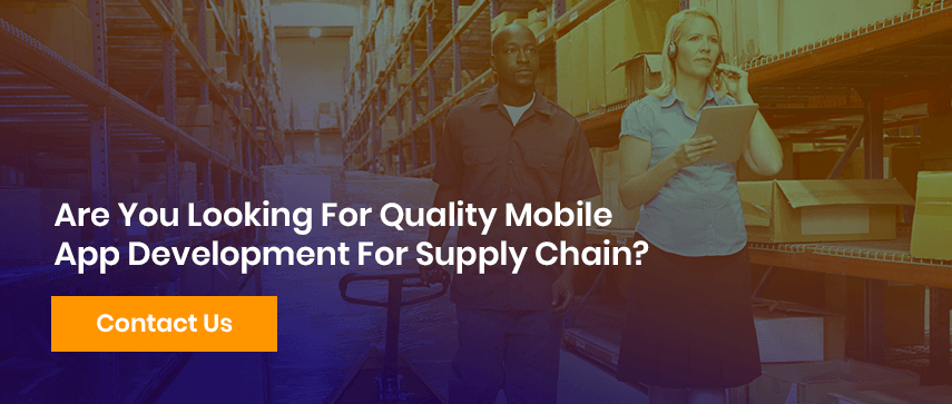 Are You Looking For Quality Mobile App Development For Supply Chain?