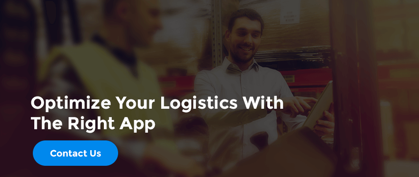 Optimize Your Logistics With The Right App  Contact Us