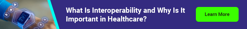 What Is Interoperability and Why Is It Important in Healthcare? Learn More