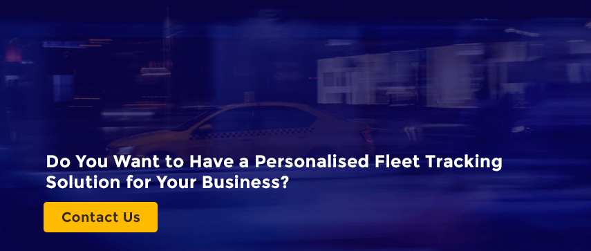 Do You Want to Have a Personalised Fleet Tracking Solution for Your Business?