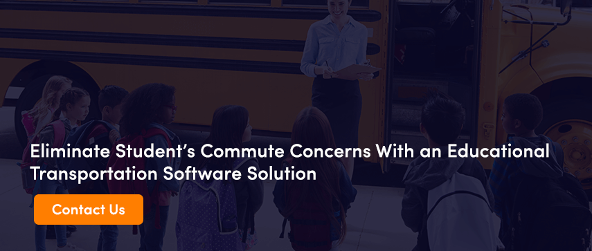 Eliminate Student's Commute Concerns With an Educational Transportation Software Solution