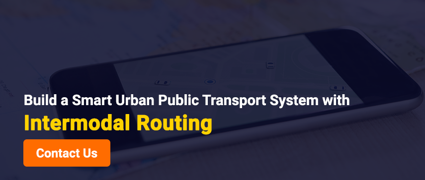 Build a Smart Urban Public Transport System with Intermodal Routing