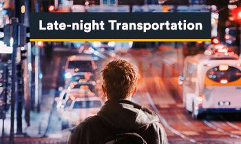 Making Late-Night Transportation Service Better for College Communities