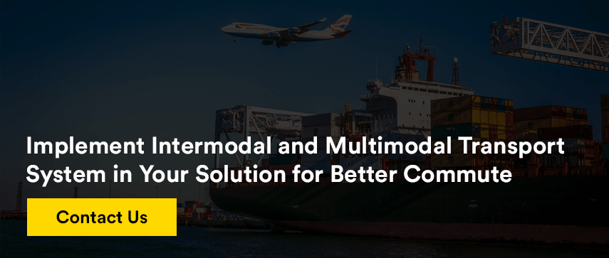 Implement Intermodal and Multimodal Transport System in Your Solution for Better Commute