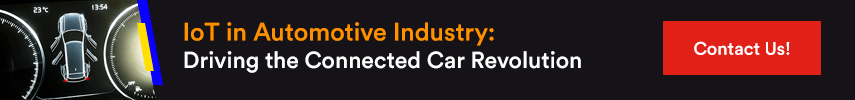 IoT in Automotive Industry: Driving the Connected Car Revolution