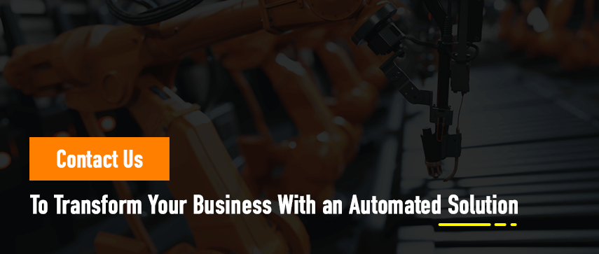 To Transform Your Business With an Automated Solution