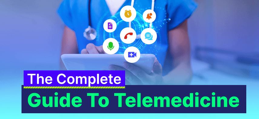 complete guide to telemedicine