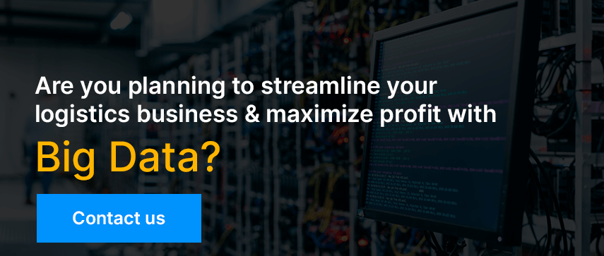 Planning to streamline your logistics business & maximize profit with Big Data?