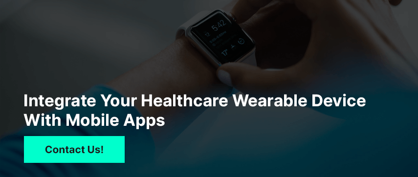 Integrate Your Healthcare Wearable Device With Mobile Apps