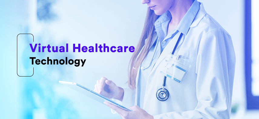 virtual healthcare technology