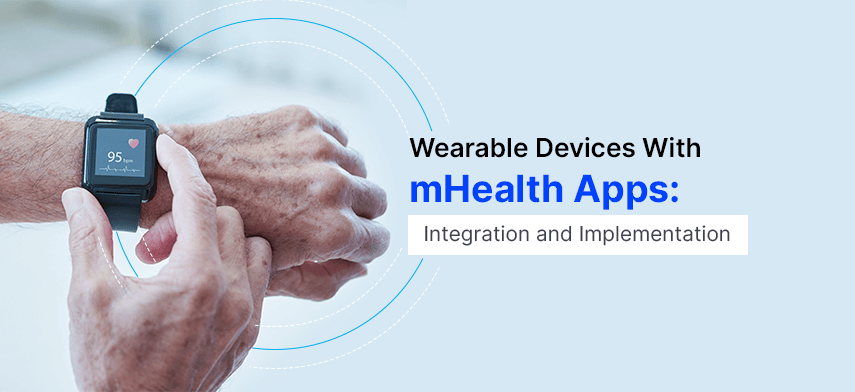 wearable devices with mhealth apps