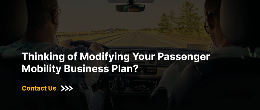 Thinking of Modifying Your Passenger Mobility Business Plan?