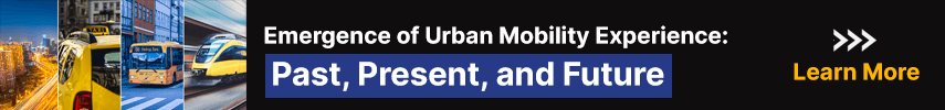 Emergence of Urban Mobility Experience: Past, Present, and Future