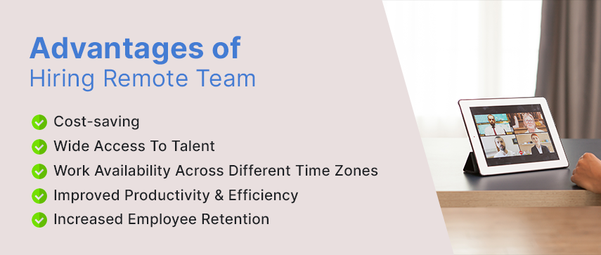advantages of hiring remote team