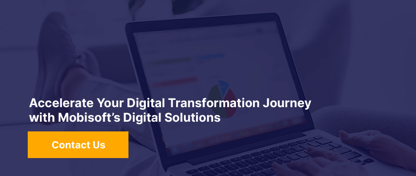 Accelerate Your Digital Transformation Journey with Mobisoft's Digital Solutions