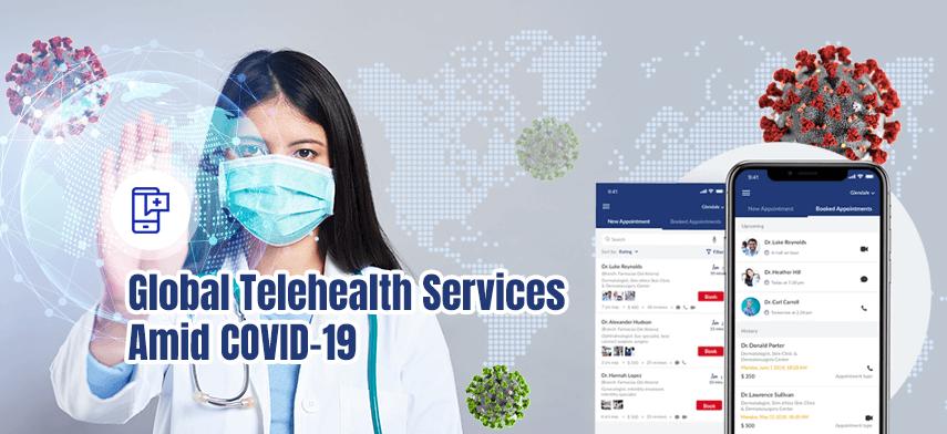 global telehealth services amid COVID-19