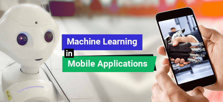 machine learning in mobile applications