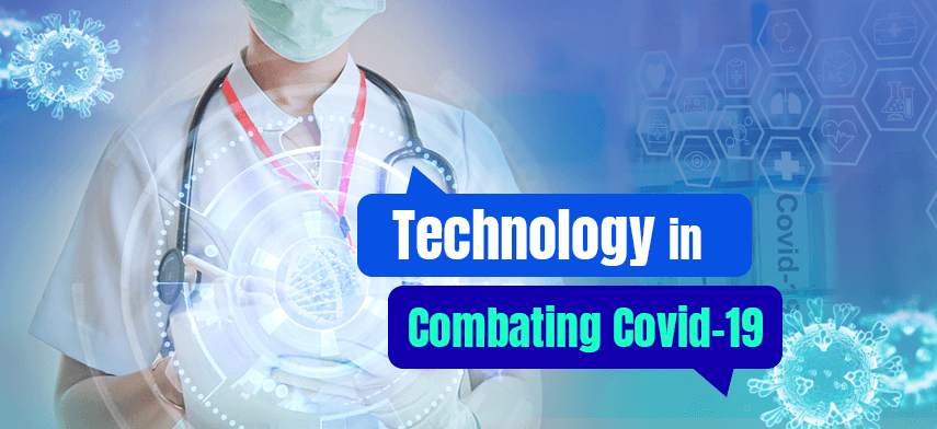 role of technology in combating COVID-19