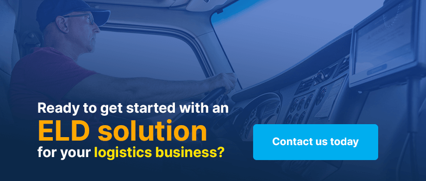 Ready to get started with an ELD solution for your logistics business?