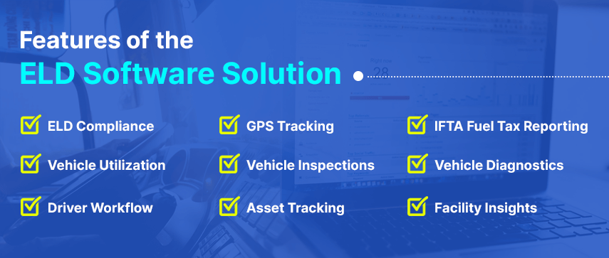 features of the eld software solution