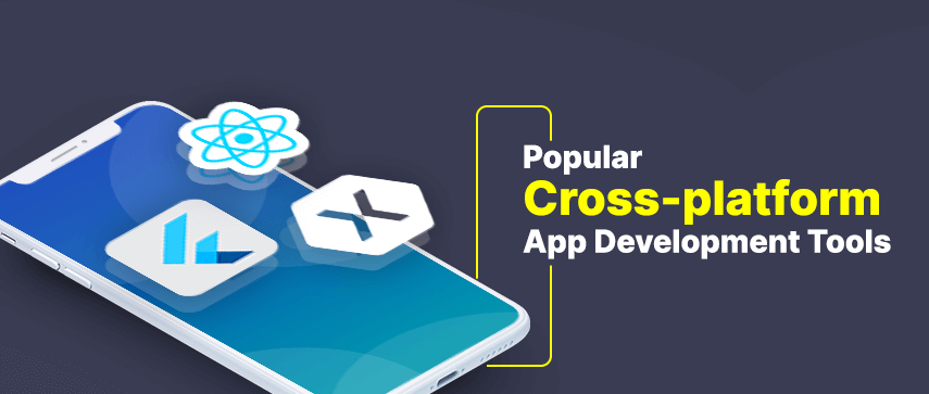 popular cross-platform app development tools