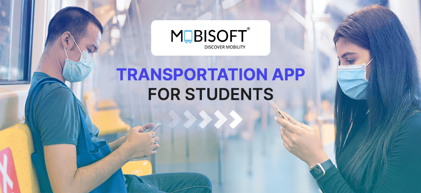 MOBISOFT INFOTECH ANNOUNCES TRANSPORTATION APP FOR STUDENTS WITH COVID-19