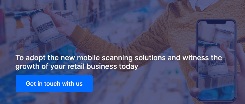 To adapt the new mobile scanning solutions and witness the growth of your retail business today