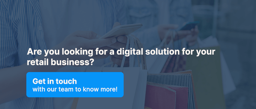 Are you looking for a digital solution for your retail business?