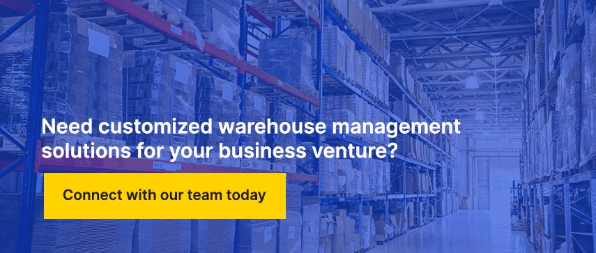 Need customized warehouse management solutions for your business venture?