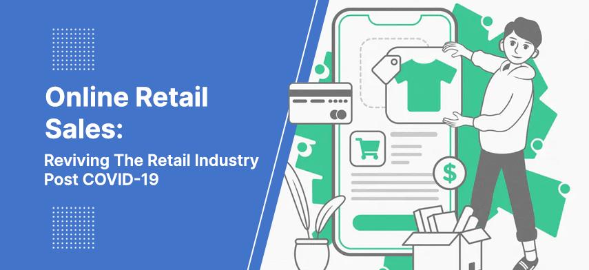 online retail sales post covid 19