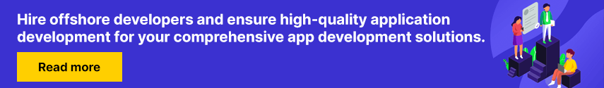Hire offshore developers and ensure high-quality application development for your comprehensive app development solutions.