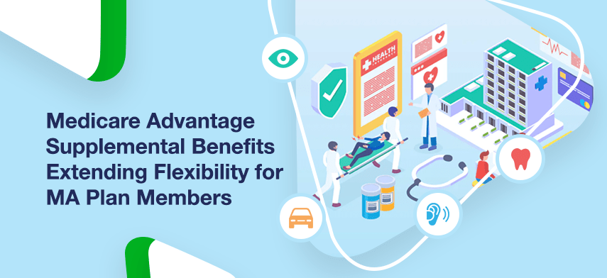 medicare advantage supplemental benefits extending flexibility for ma plan members