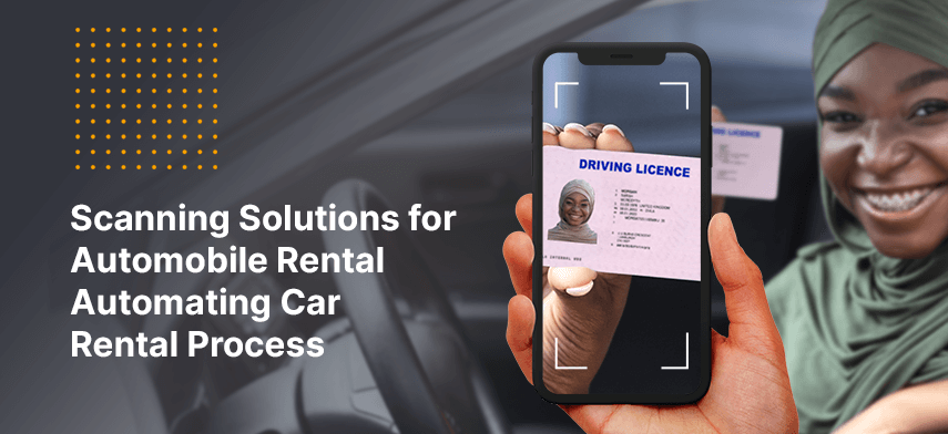 scanning solutions for automobile rental