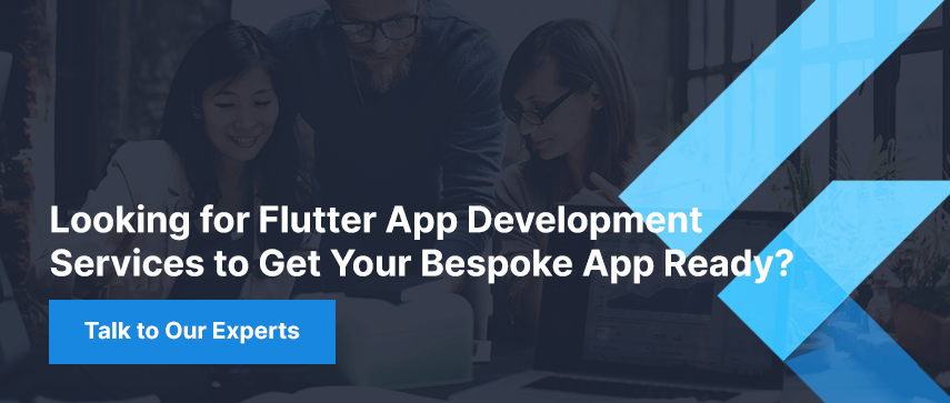 Looking for Flutter App Development Services to Get Your Bespoke App Ready?