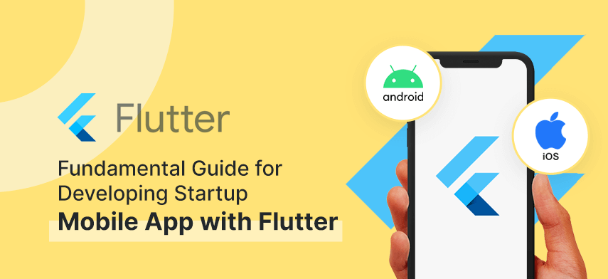 developing startup mobile app with flutter